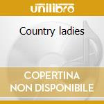 Country ladies cd musicale di Double gold (2cd)