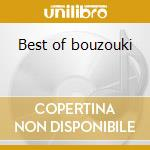 Best of bouzouki cd musicale di Double gold (2cd)