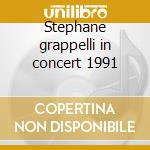 Stephane grappelli in concert 1991 cd musicale di Double gold (2cd)