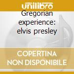 Gregorian experience: elvis presley cd musicale di Double gold (2cd)