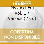 The mystical era vol.1 cd musicale di Double gold (2cd)