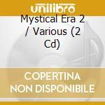 The mystical era vol.2 cd musicale di Double gold (2cd)