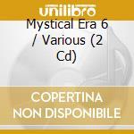 The mystical era vol.6 cd musicale di Double gold (2cd)