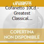 Cofanetto 10cd - The Greatest Classical Collection Vol.3 cd musicale