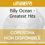 Greatest hits cd musicale di Billy Ocean