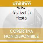 Salsa festival-la fiesta cd musicale