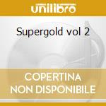 Supergold vol 2 cd musicale di Bee Gees