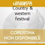 Country & western festival cd musicale