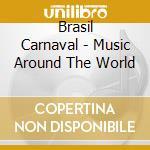 Brasil carnaval cd musicale