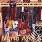 Music Around The World - North Africa cd musicale