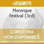 Merengue festival (3cd) cd musicale