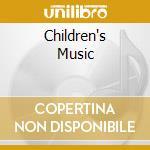 CHILDREN'S MUSIC cd musicale di EVANS GOMER EDWIN