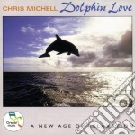 DOLPHIN LOVE cd musicale di Chris Michell