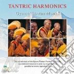 Gyume Tibetan Monks - Tantric Harmonics cd musicale di GYUME TIBETAN MONKS