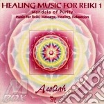 #1 - HEALING MUSIC FOR REIKI cd musicale di AEOLIAH