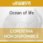 Ocean of life cd musicale di Lile Mikael