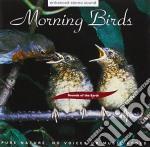 MORNING BIRDS cd musicale di ARTISTI VARI