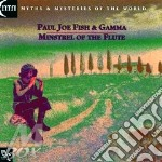 Minstrel of the flute cd musicale di Fish pj. & gamma