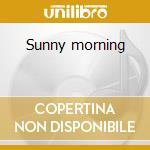 Sunny morning cd musicale di Pie Conijn