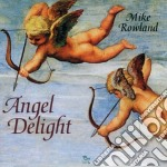 ANGEL DELIGHT cd musicale di Mike Rowland