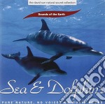 NATURE SOUNDS: SEA & DOLPHINS cd musicale di ARTISTI VARI