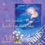 LADY OF THE LAKE cd musicale di Mike Rowland