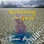 Reclaiming the spirit cd musicale di Sarah Hopkins