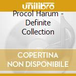 Procol Harum - Definite Collection cd musicale di PROCOL HARUM