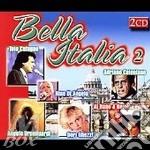 Bella italia vol. 2 (2cd) cd musicale di ARTISTI VARI