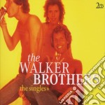 THE SINGLES + cd musicale di THE WALKER BROTHERS