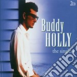 Buddy Holly - Singles + cd musicale di Buddy Holly