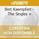 Bert Kaempfert - The Singles + cd musicale di KAEMPFERT BERT