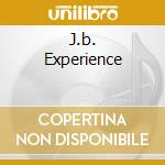 J.B. EXPERIENCE cd musicale di BROWN JAMES