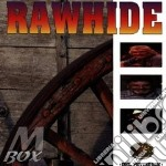 Rawhide (wild side of life) cd musicale di Artisti Vari