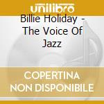 Voice of jazz cd musicale di Billie Holiday