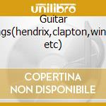 Guitar kings(hendrix,clapton,winter etc) cd musicale di Artisti Vari