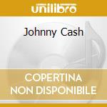 JOHNNY CASH cd musicale di CASH JOHNNY