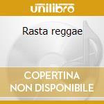 Rasta reggae cd musicale di Artisti Vari
