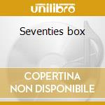 Seventies box cd musicale di Artisti Vari