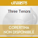 Three tenors cd musicale di Pavarotti/domingo/carreras