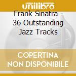 JAZZ & BLUES cd musicale di SINATRA FRANK