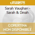 Sarah & dinah cd musicale di Vaughan -washington