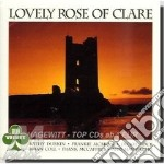 Lovely rose of clare cd musicale di Irlanda - vv.aa.