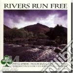 Rivers run free cd musicale di Irlanda - vv.aa.