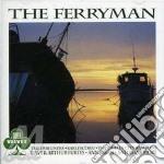 The ferryman cd musicale di Irlanda - vv.aa.
