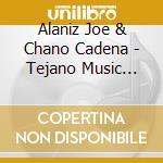 Tejano music from mexico cd musicale di Alaniz & cadena