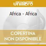 Africa cd musicale di Africa - vv.aa.