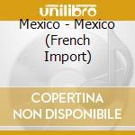 Messico cd musicale di Messico - vv.aa.