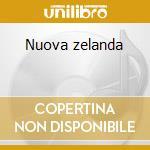 Nuova zelanda cd musicale di Nuova zelanda -vv.aa