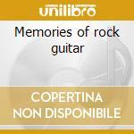 Memories of rock guitar cd musicale di Artisti Vari